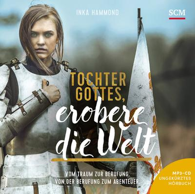 Tochter Gottes, erobere die Welt - Hörbuch (MP3), Audio-CD, MP3