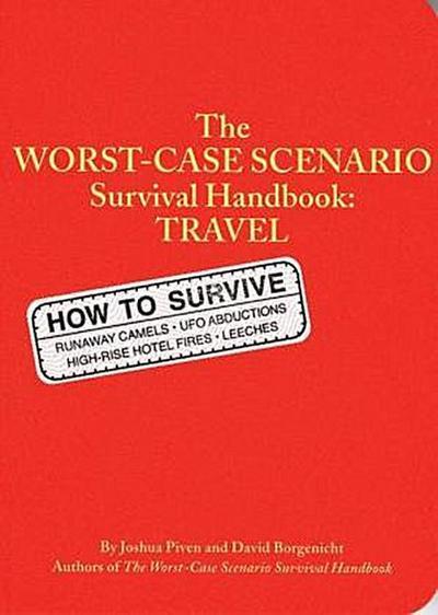 The Worst-Case Scenario Survival Handbook: Travel