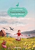 Unsere kleine Farm; Laura am Silbersee; Unser ...