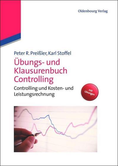Übungs- und Klausurenbuch Controlling