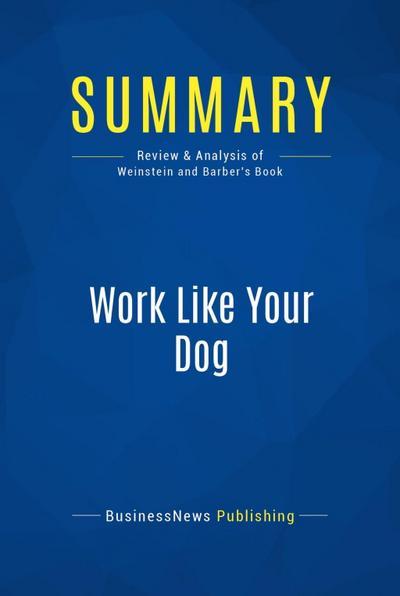 Summary: Work Like Your Dog
