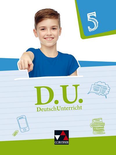D.U. DeutschUnterricht 5. Lehrbuch