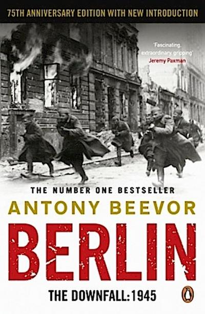 Berlin, The Downfall 1945