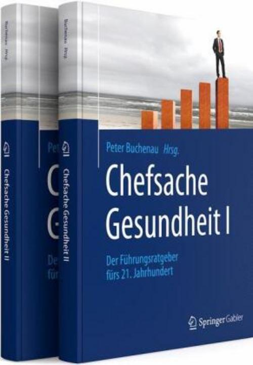 Chefsache Gesundheit I + II - Peter Buchenau -  9783658120238