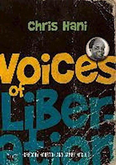 Voices of Liberation: Chris Hani