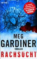 Rachsucht - Meg Gardiner