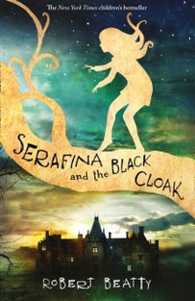 Serafina and the Black Cloak (The Serafina Series)
