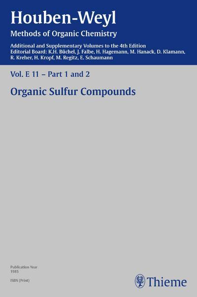 Houben-Weyl Methods of Organic Chemistry Vol. E 11, 4th Edition Supplement