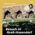 Meine lieben Tiere, Besuch in Groß-Hasendorf