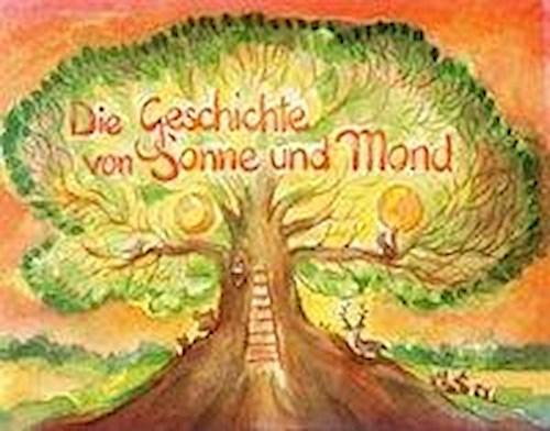 Daniela Falkenberg ~ Die Geschichte von Sonne und Mond 9783880692985