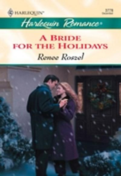 Bride For The Holidays (Mills & Boon Cherish)