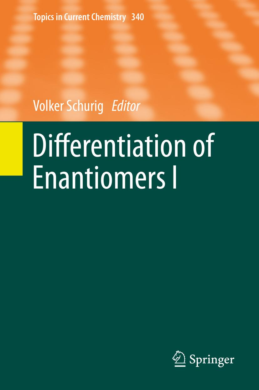 Differentiation of Enantiomers I | Volker Schurig |  9783319032382