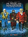Die Geschichte von Malefosse. Bd.1
