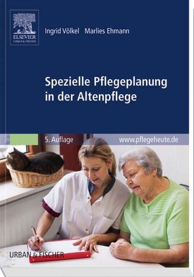 Spezielle Pflegeplanung in der Altenpflege