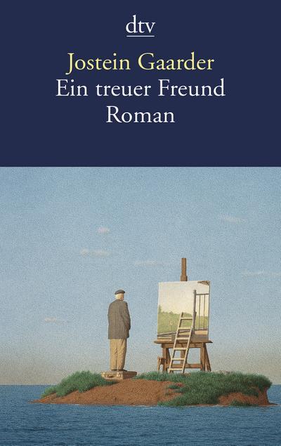 Ein treuer Freund: Roman