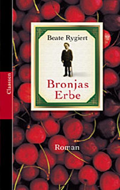 Bronjas Erbe: Roman