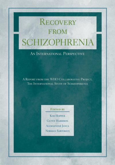 Recovery from Schizophrenia: An International Perspective