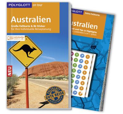 POLYGLOTT on tour Reiseführer Australien: Mit großer Faltkarte, 80 Stickern und individueller App