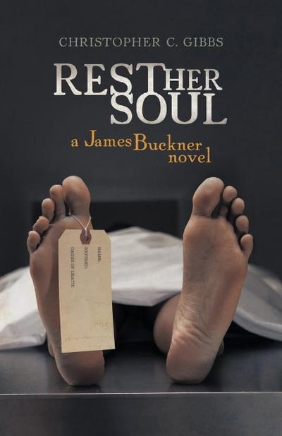 Rest Her Soul: A James Buckner Novel