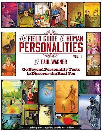 The Field Guide to Human Personalities