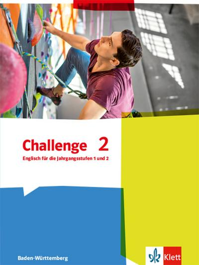 Challenge. Schülerbuch. Ausgabe für Baden-Württemberg. Englisch für die Jahrgangstufen 1 und 2