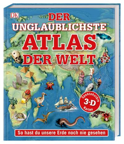 Der unglaublichste Atlas der Welt