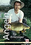 Angeln für Einsteiger; Deutsch; 160 farb. Fot ...