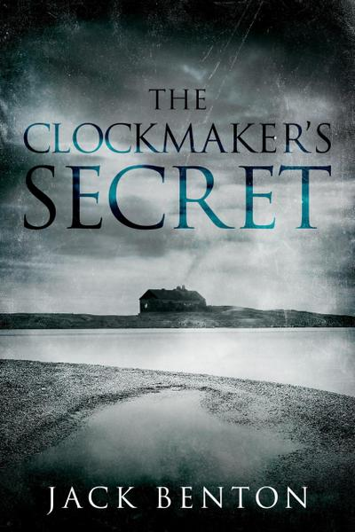 The Clockmaker's Secret (The Slim Hardy Mystery Series, #2)