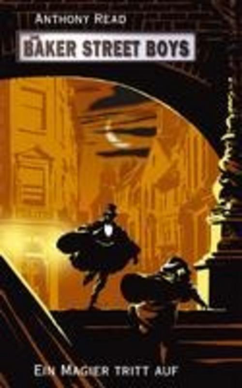 Anthony Read ~ Die Baker Street Boys: Ein Magier tritt auf 9783772521522