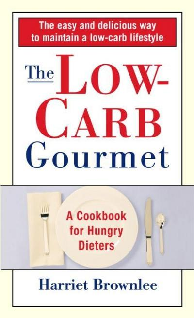 The Low-Carb Gourmet