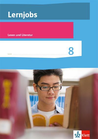 Lernjobs 8 - Lesen und Literatur. Klasse 8