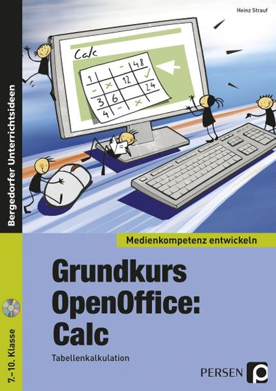 Grundkurs OpenOffice: Calc - Medienkompetenz entwickeln