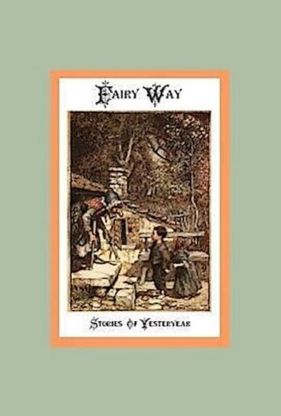 Fairy Way - Stories of Yesteryear