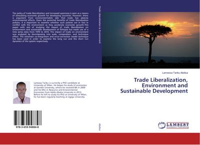 Trade Liberalization, Environment and Sustainable Development