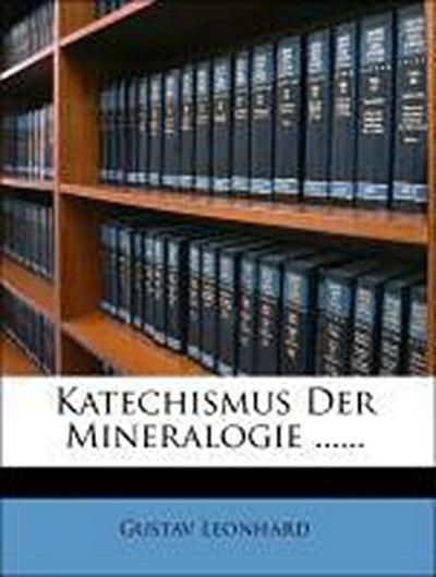 Katechismus der Mineralogie.