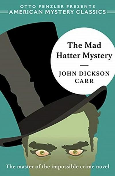 The Mad Hatter Mystery