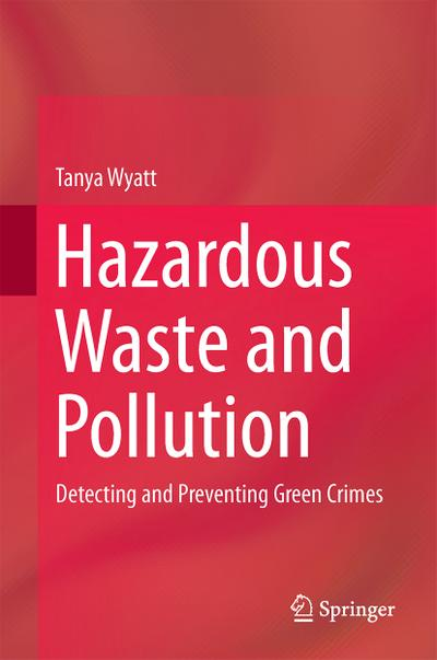 Hazardous Waste and Pollution
