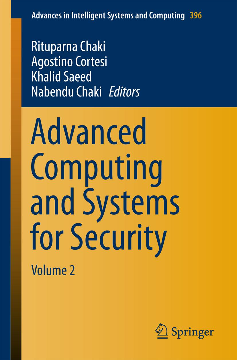 Rituparna Chaki / Advanced Computing and Systems for Securit ... 9788132226512