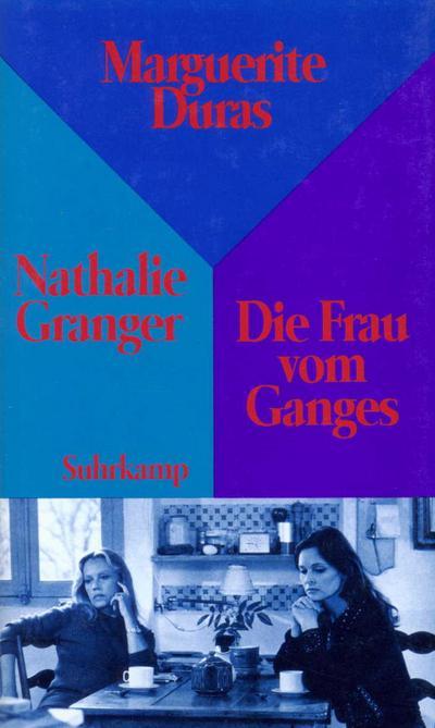 Nathalie Granger. Die Frau vom Ganges