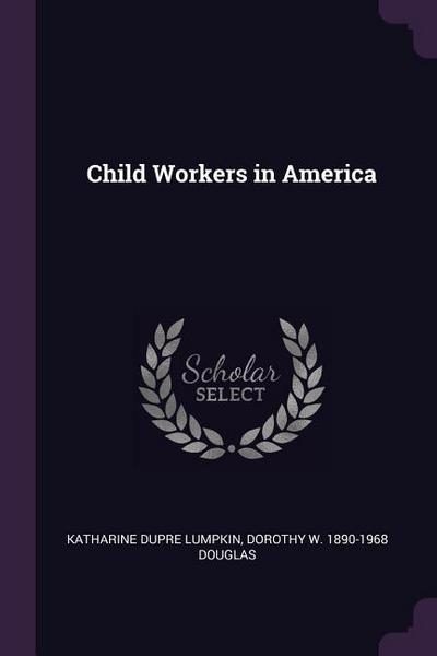 Child Workers in America
