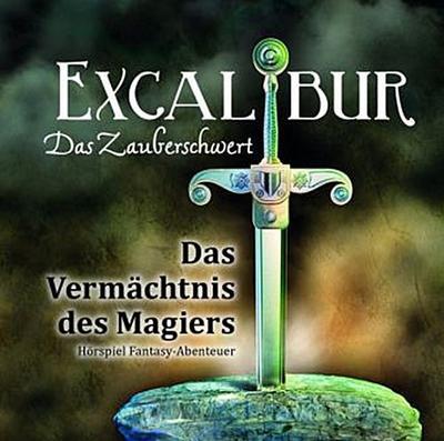 Excalibur - Das Zauberschwert - Das Vermächtnis des Magiers, 1 Audio-CD