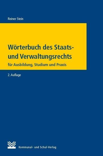 Wörterbuch des Staats- und Verwaltungsrechts
