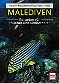 Malediven; Ratgeber für Taucher und Schnorchl ...
