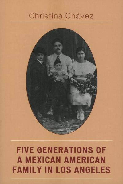 Five Generations of a Mexican American Family in Los Angeles