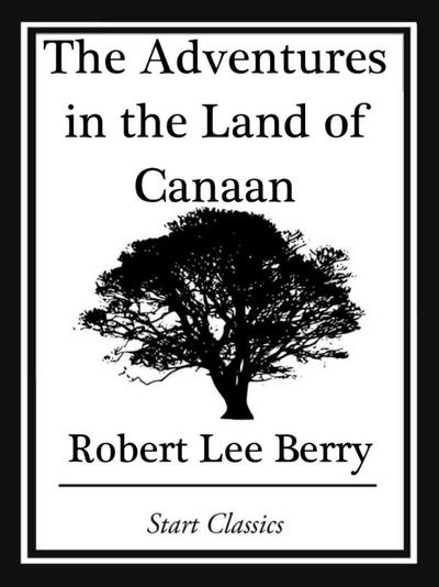 The Adventures in the Land of Canaan