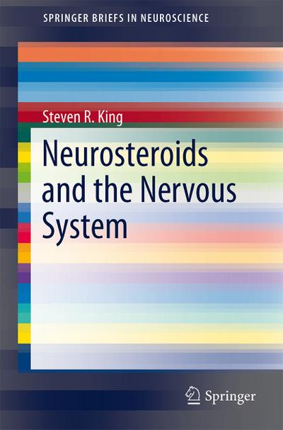 Neurosteroids and the Nervous System