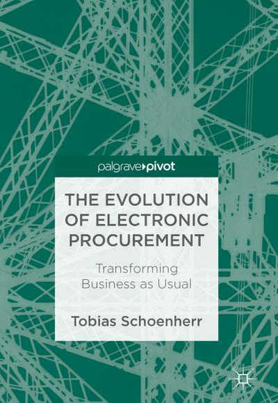 The Evolution of Electronic Procurement