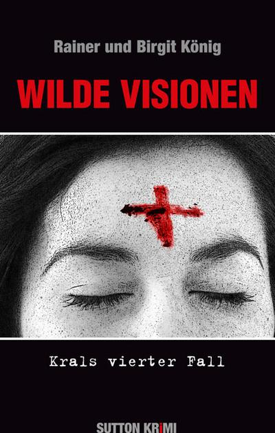 Wilde Visionen; Krals vierter Fall; Sutton Krimi; Deutsch