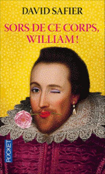 Sors de ce corps, William!