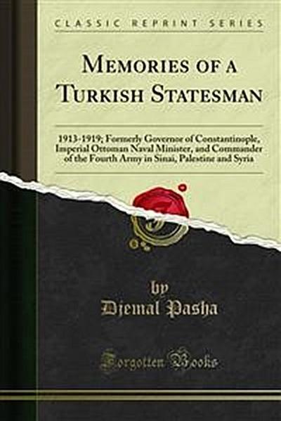 Memories of a Turkish Statesman